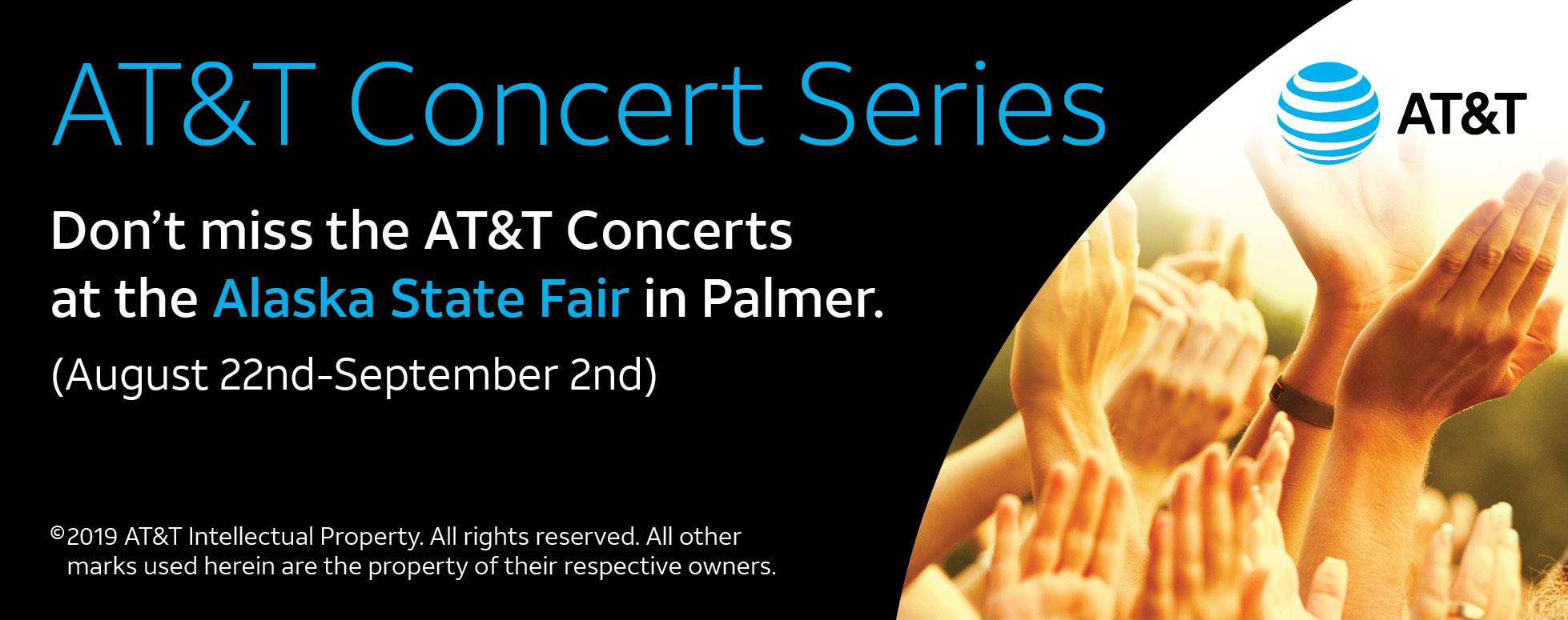 AT&T Concert Series. August 22nd-September 2nd, 2019, Alaska State Fair, Palmer.